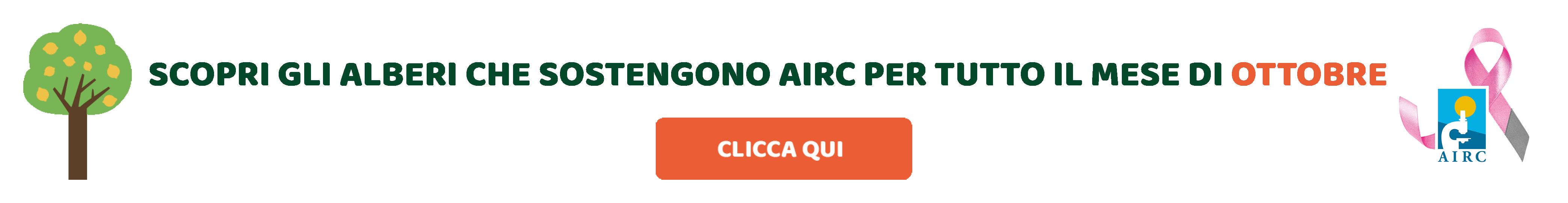 Adotta gli alberi convenzionati AIRC